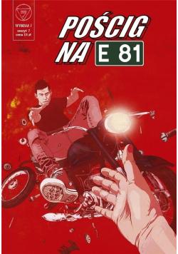 Wydział 7 T.7 Pościg na E81