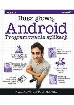 Android Programowanie aplikacji Rusz głową