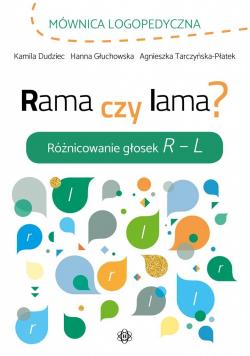 Rama czy lama? Różnicowanie głosek R L