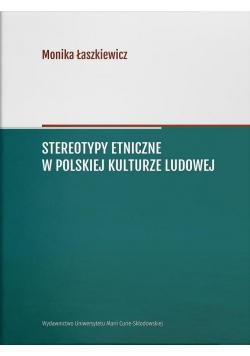 Stereotypy etniczne w polskiej kulturze ludowej