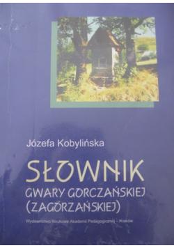 Słownik gwary gorczańskiej
