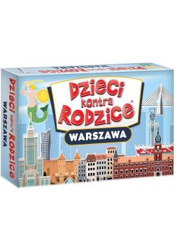 Dzieci kontra Rodzice. Warszawa
