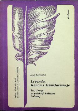 Legenda Kanon i transformacja
