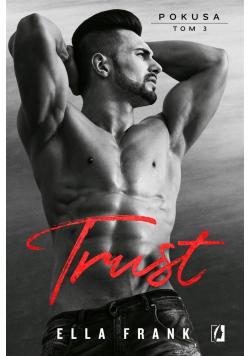 Pokusa T.3 Trust