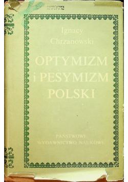 Optymizm i pesymizm Polski