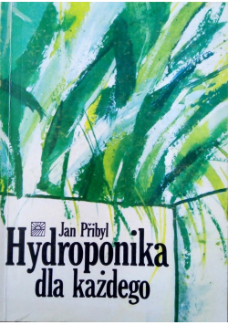 Hydroponika dla każdego