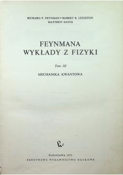 Feynmana wykłady z fizyki Tom III Mechanika kwantowa