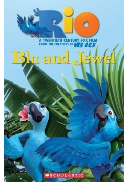 Rio: Blu and Jewel. Reader Level 1 + CD