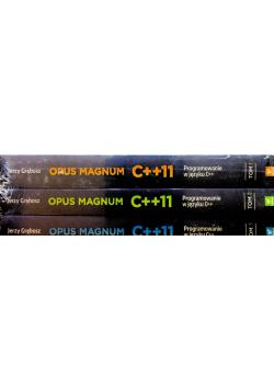 Opus magnum C++11 Programowanie w języku C++ tom do I do III