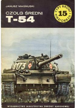 Typ broni i uzbrojenia Nr 15 Czołg średni T - 54