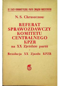 Referat sprawozdawczy komitetu centralnego KPZR