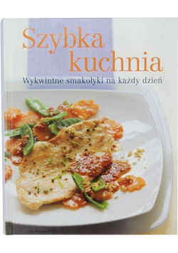 Album kucharski. Szybka kuchnia