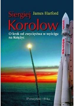 Siergiej Korolow O krok od zwycięstwa w wyścigu na Księżyc