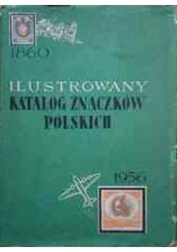Ilustrowany katalog znaczków polskich 1860 1956