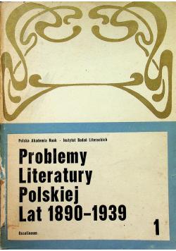 Problemy Literatury Polskiej Lat 1890 1939 Tom I