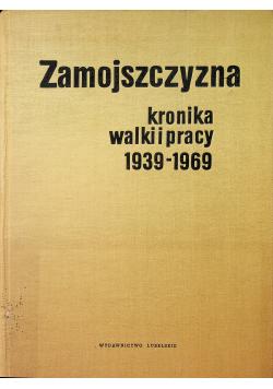 Zamojszczyzna kronik walki pracy 1939 1969
