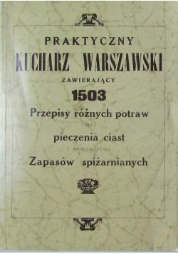 Praktyczny kucharz warszawski reprint z 1926 r