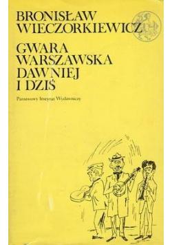 Gwara warszawska dawniej i dziś