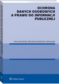 Ochrona danych osobowych a prawo do informacji..
