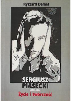Sergiusz Piasecki życie i twórczość
