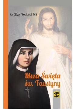 Msza Święta św Faustyny