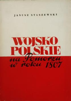 Wojsko polskie na Pomorzu w roku 1807