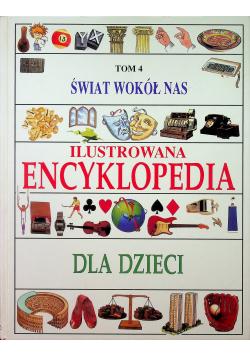 Świat wokół nas ilustrowana encyklopedia dla dzieci