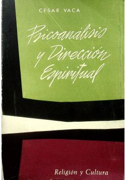 Psicoanalisis y Direccion Espiritual