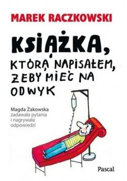 Książka która napisałem żeby mieć na odwyk