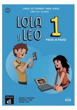 Lola y Leo Paso a Paso 1 podręcznik ucznia