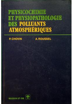 Physicochimie et Physiopathologie des Polluants Atmospheriques