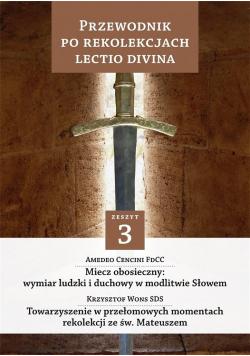 Przewodnik po Rekolekcjach Lectio Divina. Zeszyt 3