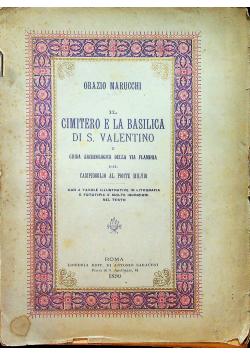 Il Cimitero e la Basilica Di S Valentino 1890 r.