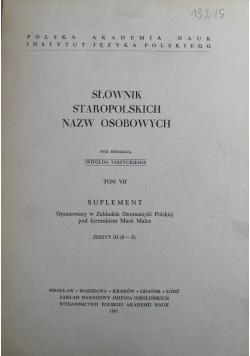 Słownik staropolskich nazw osobowych Tom VII Suplement zeszyt III