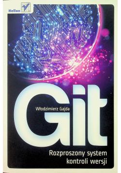 Git Rozproszony system kontroli wersji
