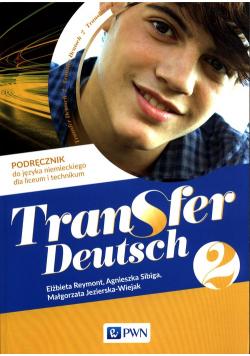 Transfer Deutsch 2 Podręcznik do języka niemieckiego