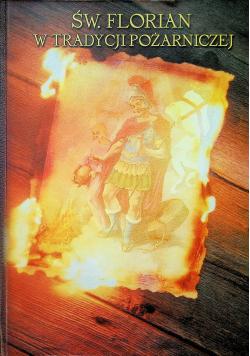 Św Florian w tradycji pożarniczej
