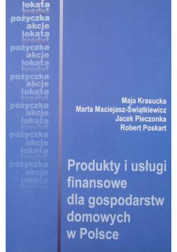 Produkty i usługi finansowe dla gospodarstw domowych w Polsce