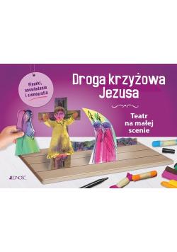 Droga krzyżowa Jezusa Teatr na małej scenie