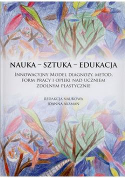 Nauka sztuka edukacja