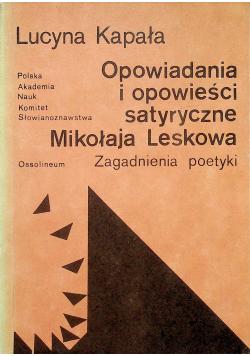 Opowiadania i opowieści satyryczne Mikołaja Leskowa