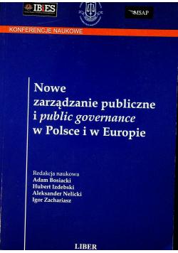 Nowe zarządzanie publiczne i public governance w Polsce i w Europie