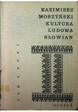 Kultura ludowa Słowian Tom II