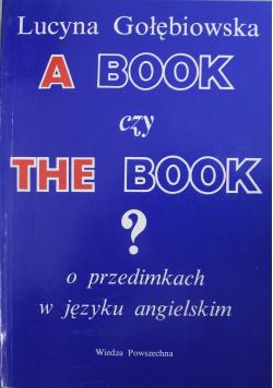 A book czy the book o przedimkach w języku angielskim