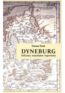 Dyneburg. Inflanty zmysłami reportera