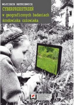 Cyberprzestrzeń w geograficznych badaniach środowiska człowieka