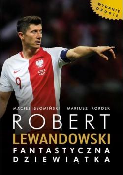 Robert Lewandowski. Fantastyczna dziewiątka