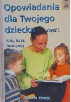 Opowiadania dla twojego dziecka część 1