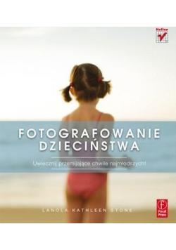 Fotografowanie dzieciństwa