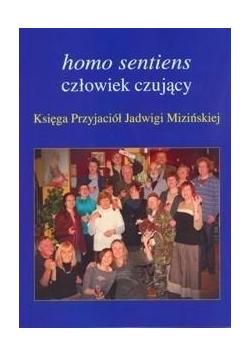 Homo sentiens - człowiek czujący